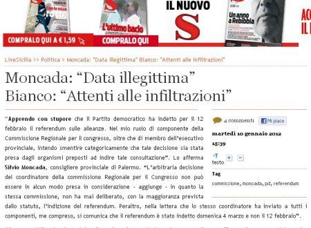 """Live Sicilia 10/01/2012: Moncada: """"Data illegittima""""  Bianco: """"Attenti alle infiltrazioni"""""""