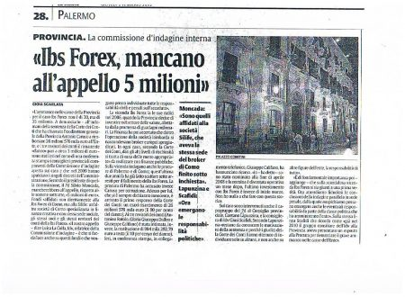 La Sicilia 2/2/2012: Ibs Forex, mancano all'appello 5 milioni